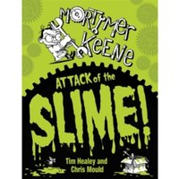 Mortimer Keene: Attack of the Slime