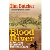 Blood River : A Journey to Africa's Broken Heart