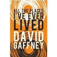 All the Places I Ever Lived