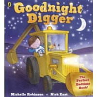 Goodnight Digger by Michelle Robinson (Paperback, 2012)