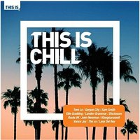 Various Artists - This Is Chill CD