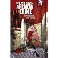 The Last Days Of American Crime (New Edition)