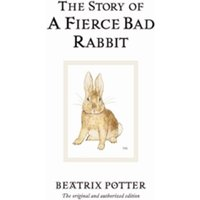 'The Story Of A Fierce Bad Rabbit By Beatrix Potter (hardback, 2002)