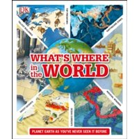What's Where in the World by DK (Hardback, 2013)
