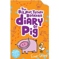 The (big, fat, totally bonkers) Diary of Pig : 4