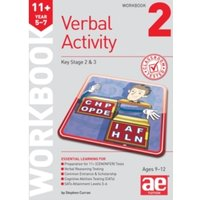 11+ Verbal Activity Year 5-7 Workbook 2 : Including Multiple Choice Test Technique