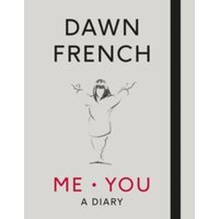 Me. You. A Diary : The No.1 Sunday Times Bestseller
