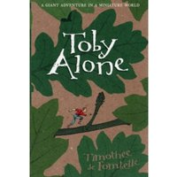 Toby Alone by Timothee De Fombelle (Paperback, 2009)