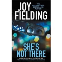 She's Not There : A gripping psychological thriller from the million copy bestseller