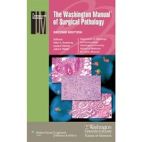 The Washington Manual of Surgical Pathology
