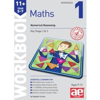 11+ Maths Year 5-7 Workbook 1 : Numerical Reasoning