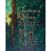 Ayahuasca Reader: Encounters with the Amazon's Sacred Vine by Synergetic Press Inc.,U.S. (Paperback, 2016)