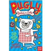 Pugly Bakes a Cake by Pamela Butchart (Paperback, 2016)