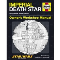 Death Star Owners' Workshop Manual : Ds-1 Orbital Battle Station