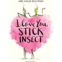 I Love You, Stick Insect Paperback