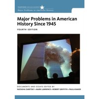 Major Problems in American History Since 1945 by Robert Griffith, Paula Baker (Paperback, 2013)