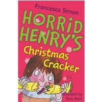 Horrid Henry's Christmas Cracker : Book 15