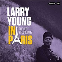 Larry Young - Larry Young in Paris - The ORTF Recordings Vinyl