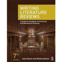 Writing Literature Reviews : A Guide for Students of the Social and Behavioral Sciences