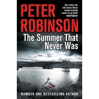 The Summer That Never Was by Peter Robinson (Paperback, 2014)