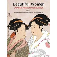 Beautiful Women Japanese Prints Coloring Book : Women's Fashion and Lifestyle in Japanese Art