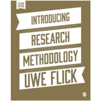 Introducing Research Methodology : A Beginner's Guide to Doing a Research Project