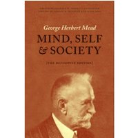 Mind, Self, and Society : The Definitive Edition