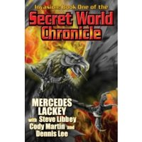 Invasion: Book One Of The Secret World Chronicle