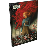 Arkham Horror Files To Fight the Black Wind
