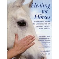 Healing For Horses by Margrit Coates (Paperback, 2001)