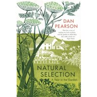 Natural Selection : a year in the garden