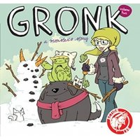 Gronk A Monsters Story Volume 2 Paperback