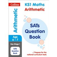KS1 Maths - Arithmetic SATs Question Book : 2018 Tests