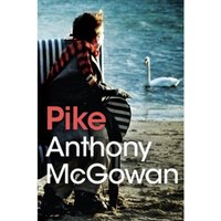 Pike by Anthony McGowan (Paperback, 2015)