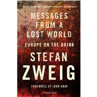 Messages from a Lost World : Europe on the Brink