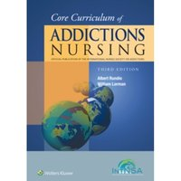 Core Curriculum of Addictions Nursing : An Official Publication of the IntNSA