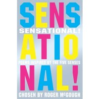 Sensational!: Poems chosen by by Roger McGough (Paperback, 2005)