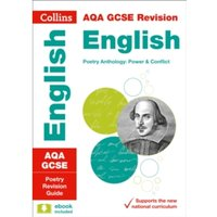 AQA GCSE Poetry Anthology: Power and Conflict Revision Guide
