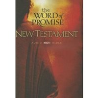 The Word of Promise New Testament : New Testament Audio Bible