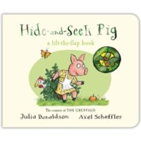 Hide-and-Seek Pig by Julia Donaldson (Board book, 2015)