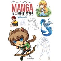 How to Draw: Manga : In Simple Steps