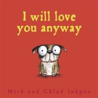 Fred: I Will Love You Anyway Paperback