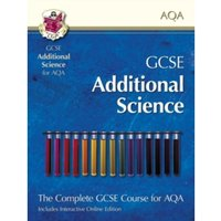 GCSE Additional Science for AQA: Student Book with Interactive Online Edition (A*-G Course)
