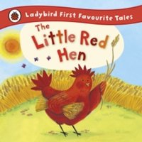 The Little Red Hen: Ladybird First Favourite Tales by Ronne Randall (Hardback, 2012)