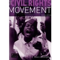 The Civil Rights Movement : Revised Edition