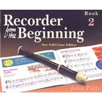 Recorder from the Beginning : Pupils Edition Bk. 2