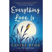 Everything Love Is Paperback