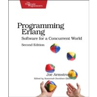 Programming Erlang : Software for a Concurrent World