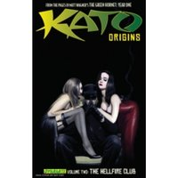 Kato Origins Volume 2: The Hellfire Club TP