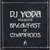 DJ Yoda - DJ Yoda Presents: Breakfast Of Champions Vinyl